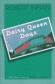DAIRY QUEEN DAYS by Robert Inman