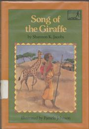 SONG OF THE GIRAFFE by Shannon K. Jacobs