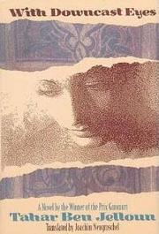 WITH DOWNCAST EYES by Tahar Ben Jelloun