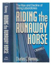 RIDING THE RUNAWAY HORSE by Charles C. Kenney