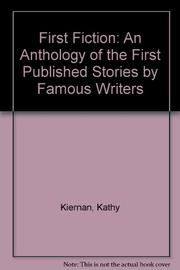 FIRST FICTION by Kathy Kiernan