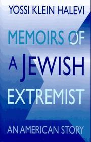 MEMOIRS OF A JEWISH EXTREMIST by Yossi Klein Halevi