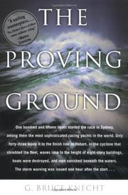 THE PROVING GROUND by G. Bruce Knecht