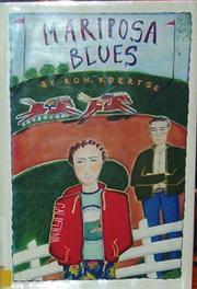 MARIPOSA BLUES by Ron Koertge