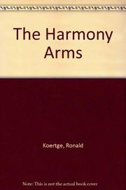 THE HARMONY ARMS by Ron Koertge