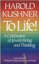 TO LIFE! by Harold S. Kushner