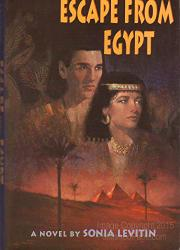 ESCAPE FROM EGYPT by Sonia Levitin