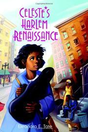 CELESTE'S HARLEM RENAISSANCE by Eleanora E. Tate