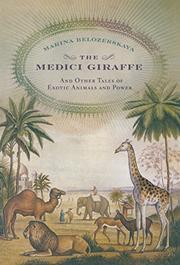 THE MEDICI GIRAFFE by Marina Belozerskaya
