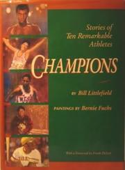 CHAMPIONS by Bill Littlefield