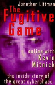 THE FUGITIVE GAME by Jonathan Littman
