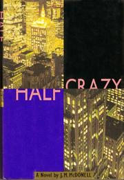 HALF CRAZY by J.M. McDonell