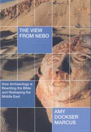 THE VIEW FROM NEBO by Amy Dockser Marcus