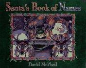 SANTA'S BOOK OF NAMES by David McPhail