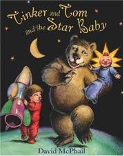 TINKER AND TOM AND THE STAR BABY by David McPhail