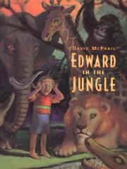 EDWARD IN THE JUNGLE by David McPhail