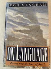 ON LANGUAGE by Rod Mengham