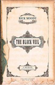 THE BLACK VEIL by Rick Moody