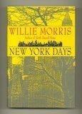 NEW YORK DAYS by Willie Morris