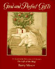 GOOD AND PERFECT GIFTS by Barry  Moser