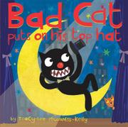 BAD CAT PUTS ON HIS TOP HAT by Tracy-Lee McGuinness-Kelly