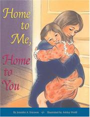 HOME TO ME, HOME TO YOU by Jennifer A. Ericsson