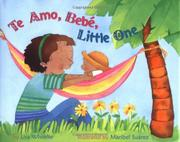 TE AMO, BEBÉ, LITTLE ONE by Lisa Wheeler