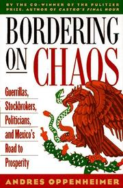 BORDERING ON CHAOS by Andres Oppenheimer
