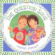THE QUESTION SONG by Kaethe Zemach