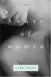 HOUSE OF WOMEN by Lynn Freed