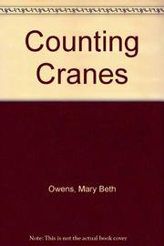 COUNTING CRANES by Mary Beth Owens