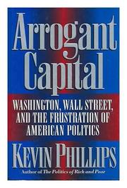 ARROGANT CAPITAL by Kevin Phillips