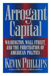 ARROGANT CAPITAL by Kevin Phillips