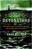 THE DETONATORS by Chad Millman
