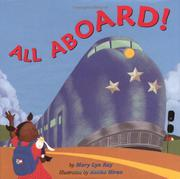 ALL ABOARD! by Mary Lyn Ray