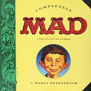 COMPLETELY MAD by Maria Reidelbach