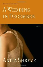 A WEDDING IN DECEMBER by Anita Shreve
