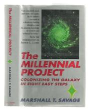 THE MILLENNIAL PROJECT by Marshall T. Savage