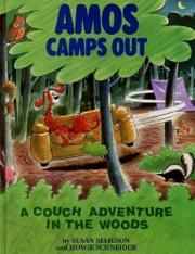 AMOS CAMPS OUT by Susan Seligson