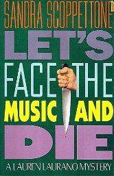 LET'S FACE THE MUSIC AND DIE by Sandra Scoppettone
