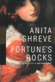 FORTUNE'S ROCKS by Anita Shreve