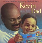 KEVIN AND HIS DAD by Irene Smalls