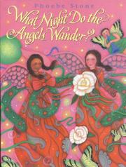 Book Cover for WHAT NIGHT DO ANGELS WANDER?