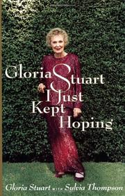 GLORIA STUART by Gloria Stuart
