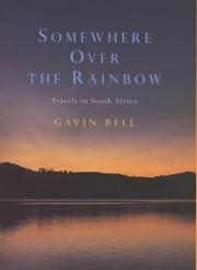 SOMEWHERE OVER THE RAINBOW by Gavin Bell