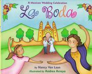 LA BODA by Nancy van Laan