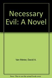 NECESSARY EVIL by David A. Van Meter