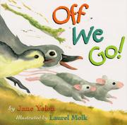 OFF WE GO! by Jane Yolen