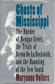 GHOSTS OF MISSISSIPPI by Maryanne Vollers