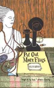 PUT OUT MORE FLAGS by Ezelyn Waugh